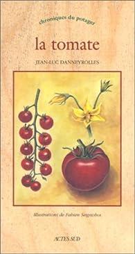 La tomate par Jean-Luc Danneyrolles