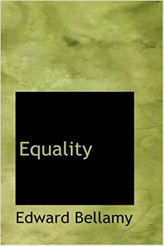 Book Equality by Edward Bellamy (2007-10-11)