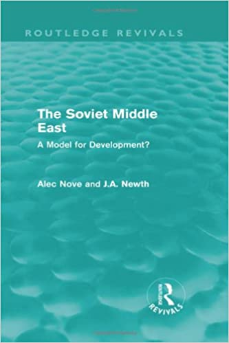 Book The Soviet Middle East (Routledge Revivals): A Model for Development?