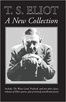 Book T. S. Eliot: A New Collection