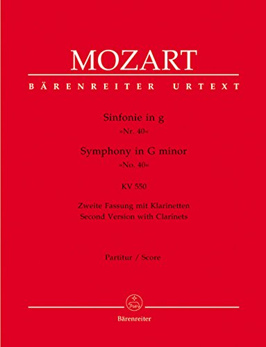 Mozart: Symphony No. 40 in G Minor, K. 550 - Second Version with Clarinets (Full Score)  (Symphony 40 In G Minor Sheet Music)