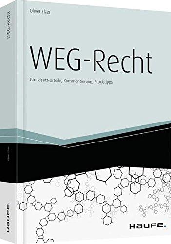 WEG-Recht: Grundsatz-Urteile, Kommentierung, Praxistipps (Haufe Fachbuch)
