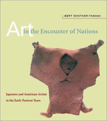 Art in the Encounter of Nations: Japanese and American Artists in the Early Postwar Years