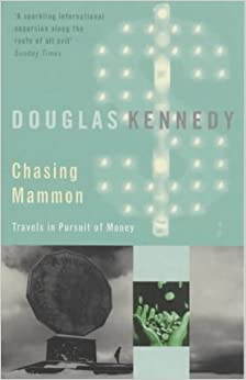 Book Chasing Mammon: Travels in the Pursuit of Money