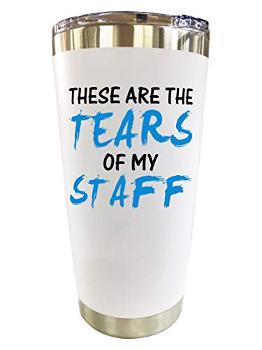 "Boss Gifts - Travel Coffee Mug/Tumbler 20oz""Tears of My Staff"" - Funny Gift Idea for Worlds Best Boss, Men, Women, Him, Principal, Female, Bosses, Office, Valentines Day"