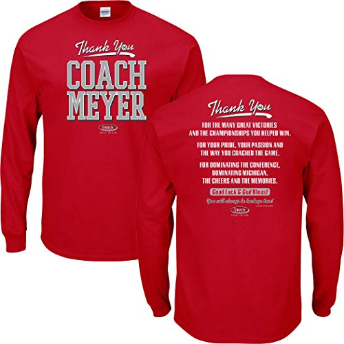 (Ohio State Football Fans. Thanks Coach Meyer Red T-Shirt (Sm-5X) (Long Sleeve, X-Large))