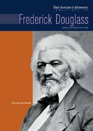Frederick Douglass: Abolitionist Editor (Black Americans of Achievement (Hardcover)) pdf