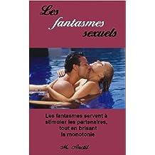 Les fantasmes sexuels (French Edition)
