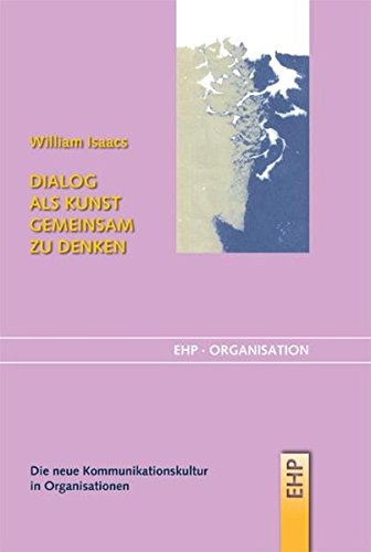 Dialog als Kunst gemeinsam zu denken (EHP-Organisation)