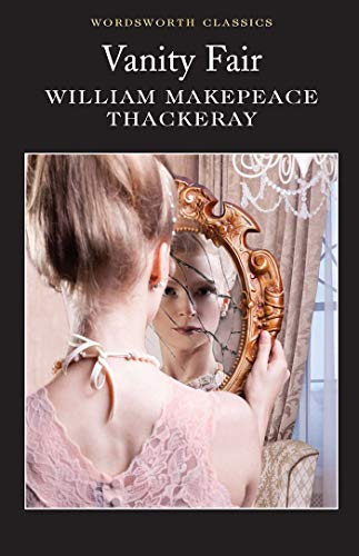 Vanity Fair (Wordsworth Classics) (Wordsworth Collection)