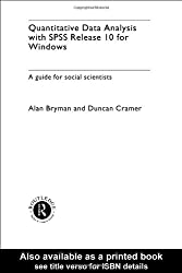 Quantitative Data Analysis with SPSS Release 10 for Windows: A Guide for Social Scientists