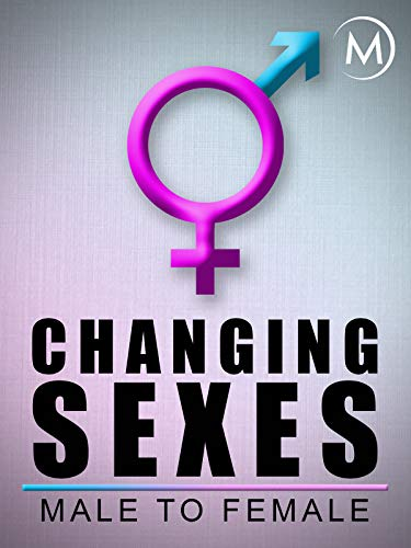 Changing Sexes: Male to Female]()