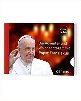 Zitate weihnachten papst franziskus