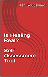 Is Healing Real? - Self Assessment Tool