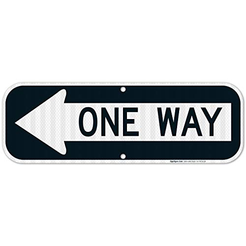 One Way Sign with Left Arrow, 6x18 3M Reflective (EGP) Rust Free .63 Aluminum, Weather/Fade Resistant, Easy Mounting, Indoor/Outdoor Use, Made in USA by SIGO SIGNS