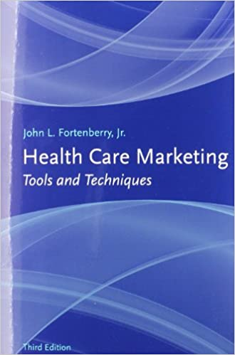 Health care marketing tools and techniques 9781449622213 medicine health care marketing tools and techniques 3rd edition fandeluxe Gallery