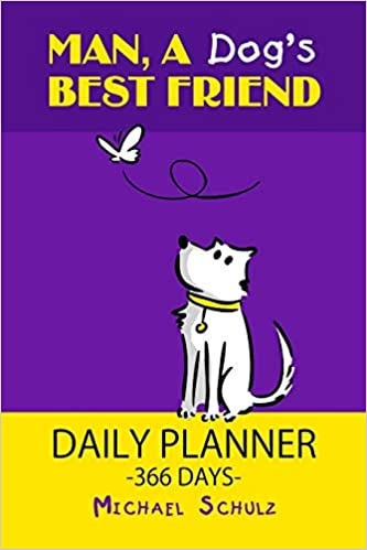 man a dog s best friend daily planner plan your day a fun
