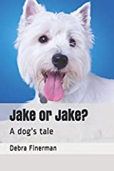 Jake or Jake?: A dog's tale Paperback