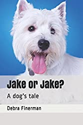 Jake or Jake?: A dog's tale