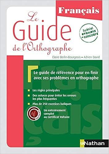 Amazon.fr   Le Guide De Lu0027orthographe   Claire Beilin Bourgeois, Adrien  David   Livres