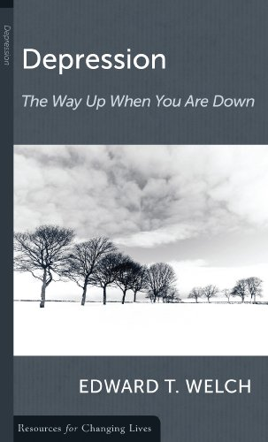 Depression: The Way Up When You Are Down (Resources for Changing Lives)