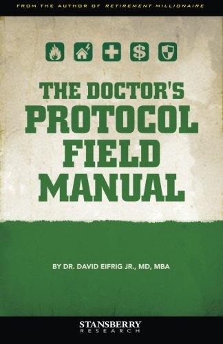 The Doctor's Protocol Field Manual