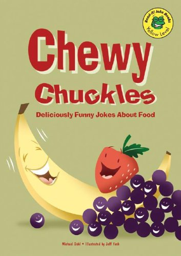 Chewy Chuckles: Deliciously Funny Jokes About Food (Read-It! Joke Books) PDF Text fb2 ebook