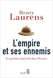 L'empire et ses ennemis : La question impériale dans l'histoire