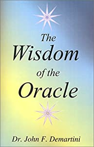 The Wisdom of the Oracle: Inspiring Messages of the Soul