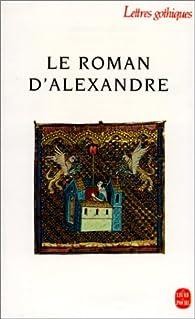 Le roman d'Alexandre par Alexandre de Paris