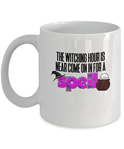 Funny Halloween - The Witching Hour is near come on in for a spell - Coffee Tea 11oz Cup. - Get This - It Would Be Their New Favorite Coffee -