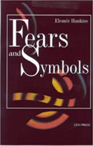 Fears and symbols an introduction to the study of western fears and symbols an introduction to the study of western civilization professor of political science elemer hankiss 9789639241060 amazon books fandeluxe Choice Image