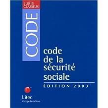 Code de la sécurité sociale (édition 2003) (ancienne édition)