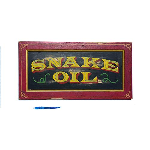 Snake OIl sign hand painted carnival vintage style sign by Chuck Peterson Designs