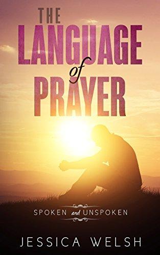 The Language of Prayer by CreateSpace Independent Publishing Platform