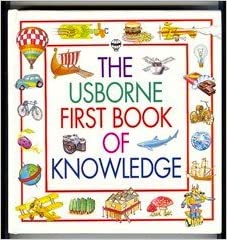 Usborne First Book of Knowledge: v. 2