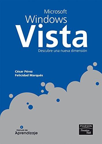 Manual de aprendizaje: Microsoft Windows (PC Cuadernos) por Pérez López, César,Marqués Asensio, Felicidad