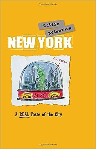New York Little Miseries