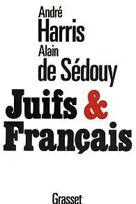 Juifs et Français par André Harris