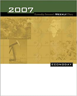 Econoday Investor's Weekly Diary 2007