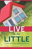 Live in the Little, Monica Scalf, 1451531990