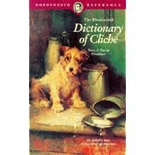 Dictionary of Cliche