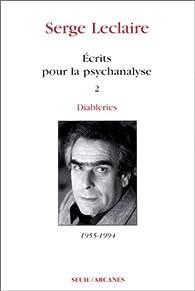 Ecrits pour la psychanalyse t.2 par Serge Leclaire
