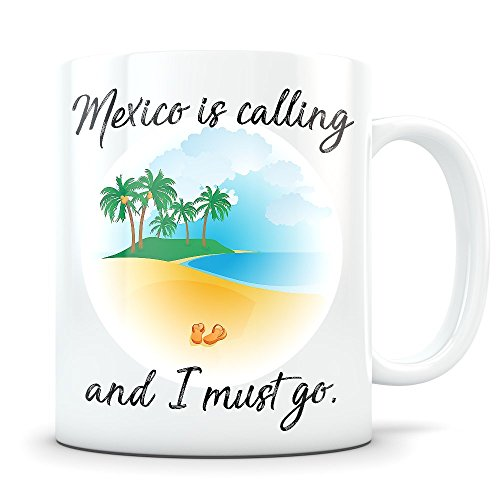 Mexico Souvenir - Beach Vacation Themed Gift for Women and Men Who Travel - I Love Mexico Coffee Mug for Snowbirds, Travellers, or Expats (Best Places To Retire In Mexico)