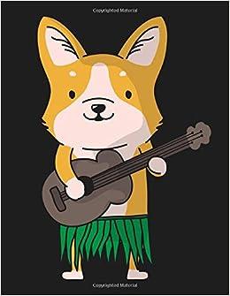 Corgi Dog Ukulele Luau Funny Hawaii Ukulele Tab Notebook