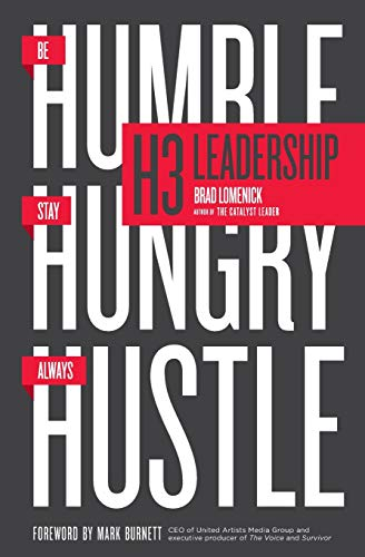 H3 Leadership: Be Humble. Stay Hungry. Always - Transformational Blend