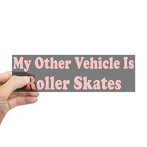(CafePress My Other Vehicle Is Roller Skates Bumper Sticker 10