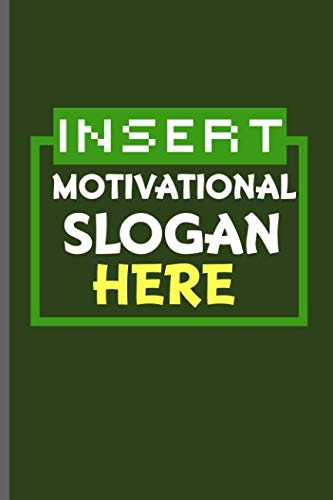 Insert Motivational Slogan Here: Training and Gym notebooks gift (6