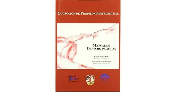 Manual de Derecho de autor: Carlos ROGEL VIDE: 9788429015003: Amazon.com: Books