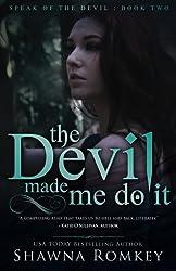 The Devil Made Me Do It (Speak of the Devil) (Volume 2)